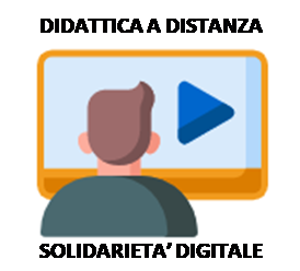 Didattica a distanza, solidarietà digitale, materiali multimediali